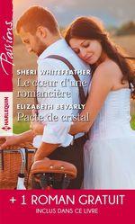 Vente EBooks : Le coeur d'une romancière - Pacte de cristal - La mariée d'un soir  - Sara Orwig - Elizabeth Bevarly - Sheri Whitefeather