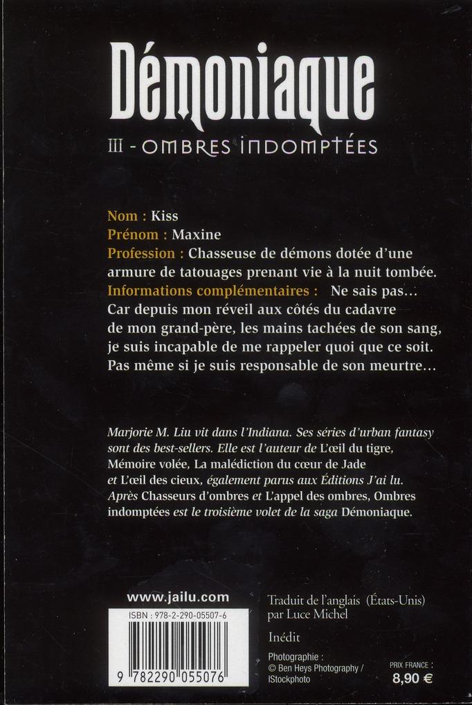 Démoniaque t.3 ; ombres indomptées