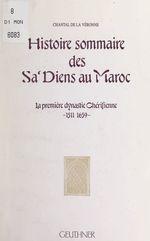 Histoire sommaire des Sa'diens au Maroc