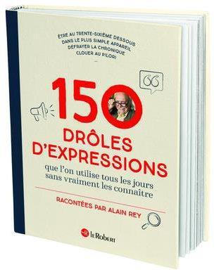150 drôles d'expressions