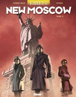 Vente Livre Numérique : Uchronie(s) ; New Moscow t.2  - Corbeyran - Nicolas Otéro