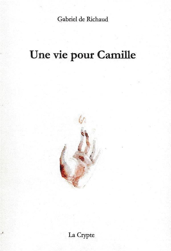 une vie pour Camille