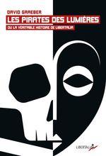 Vente EBooks : Les Pirates des Lumières ou la véritable histoire de Libertalia  - David GRAEBER