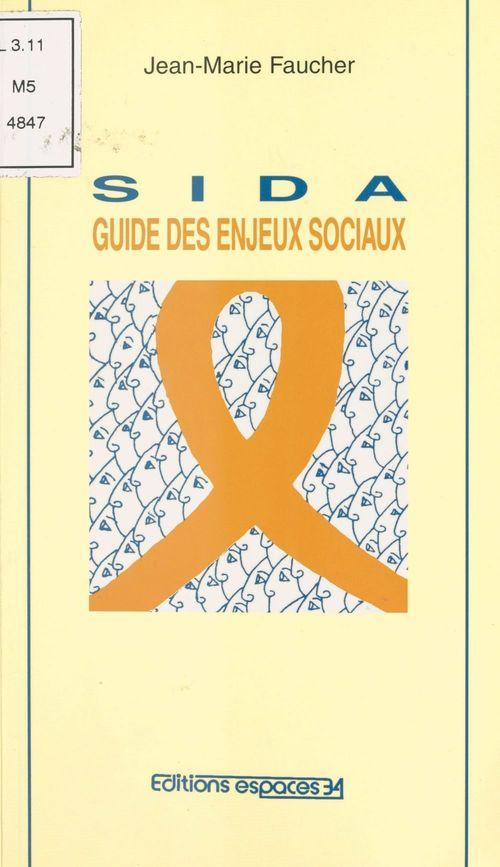 Sida ; guide des enjeux sociaux