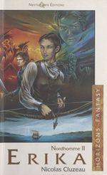 Vente EBooks : Nordhomme (2). Erika  - Nicolas Cluzeau