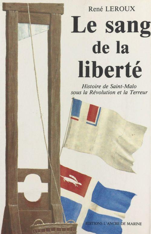 Le sang de la liberté