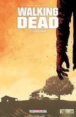 Walking Dead T33  - Cliff Rathburn - Robert Kirkman - Charlie Adlard