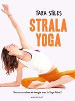 Vente Livre Numérique : Strala yoga  - Tara Stiles