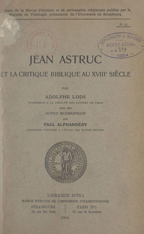 Jean Astruc et la critique biblique au XVIIIe siècle