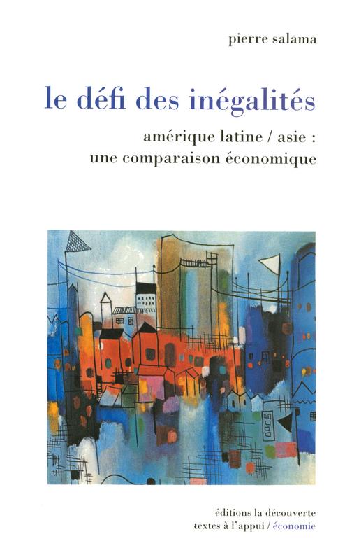 Le defi des inegalites amerique latine-asie une comparaison economique