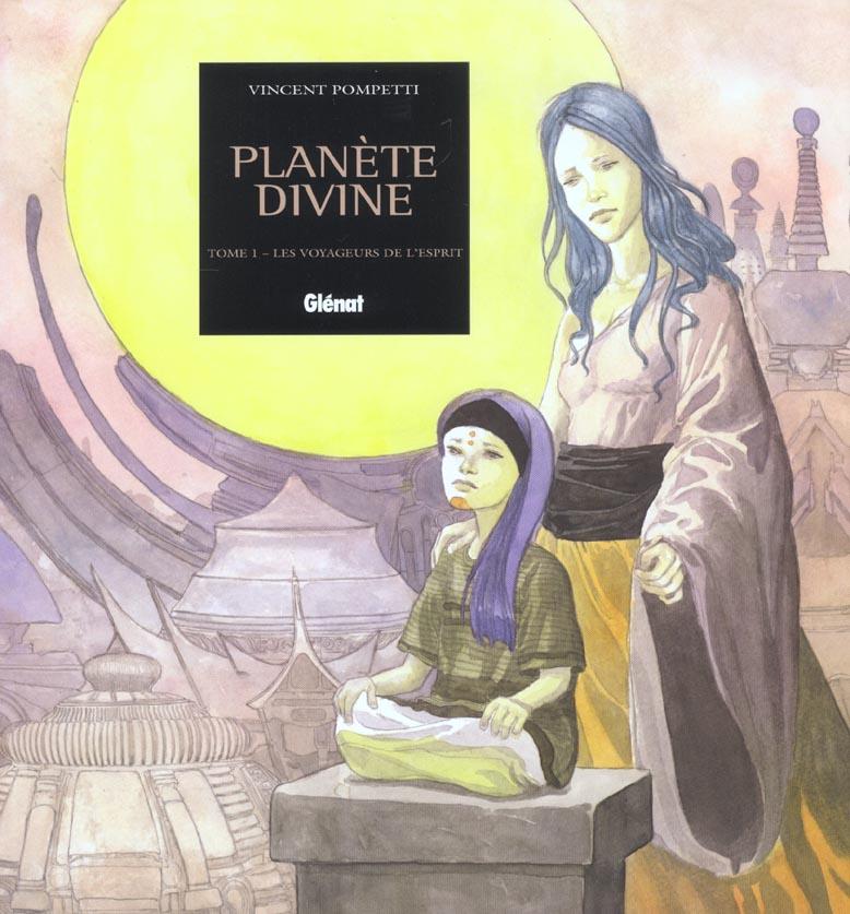 planete divine t.1 ; les voyageurs de l'esprit