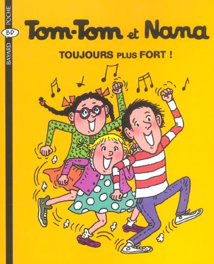 Tom-Tom et Nana t.29 ; toujours plus fort! (édition 2004)