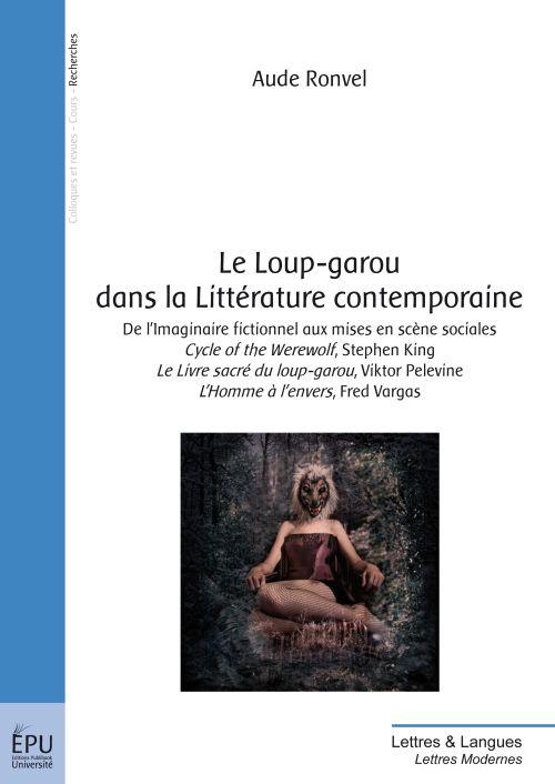 Le loup-garou dans la litterature contemporaine