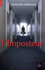 Vente EBooks : L'imposteur  - François MARCHAND