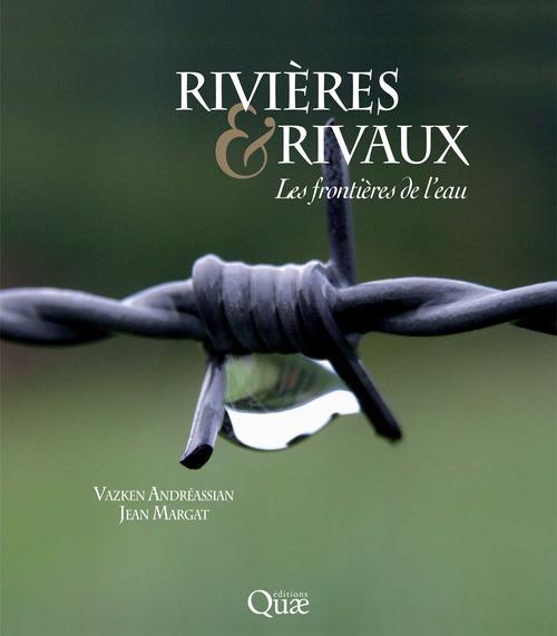 Rivières et rivaux ; les frontières de l'eau.