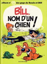 Couverture de Les gags de boule & bill t.15 ; bill, nom d'un chien !