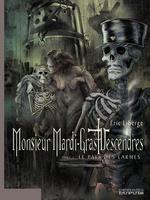 Vente EBooks : Monsieur Mardi-Gras Descendres - tome 3 - Le Pays des larmes  - Eric Liberge
