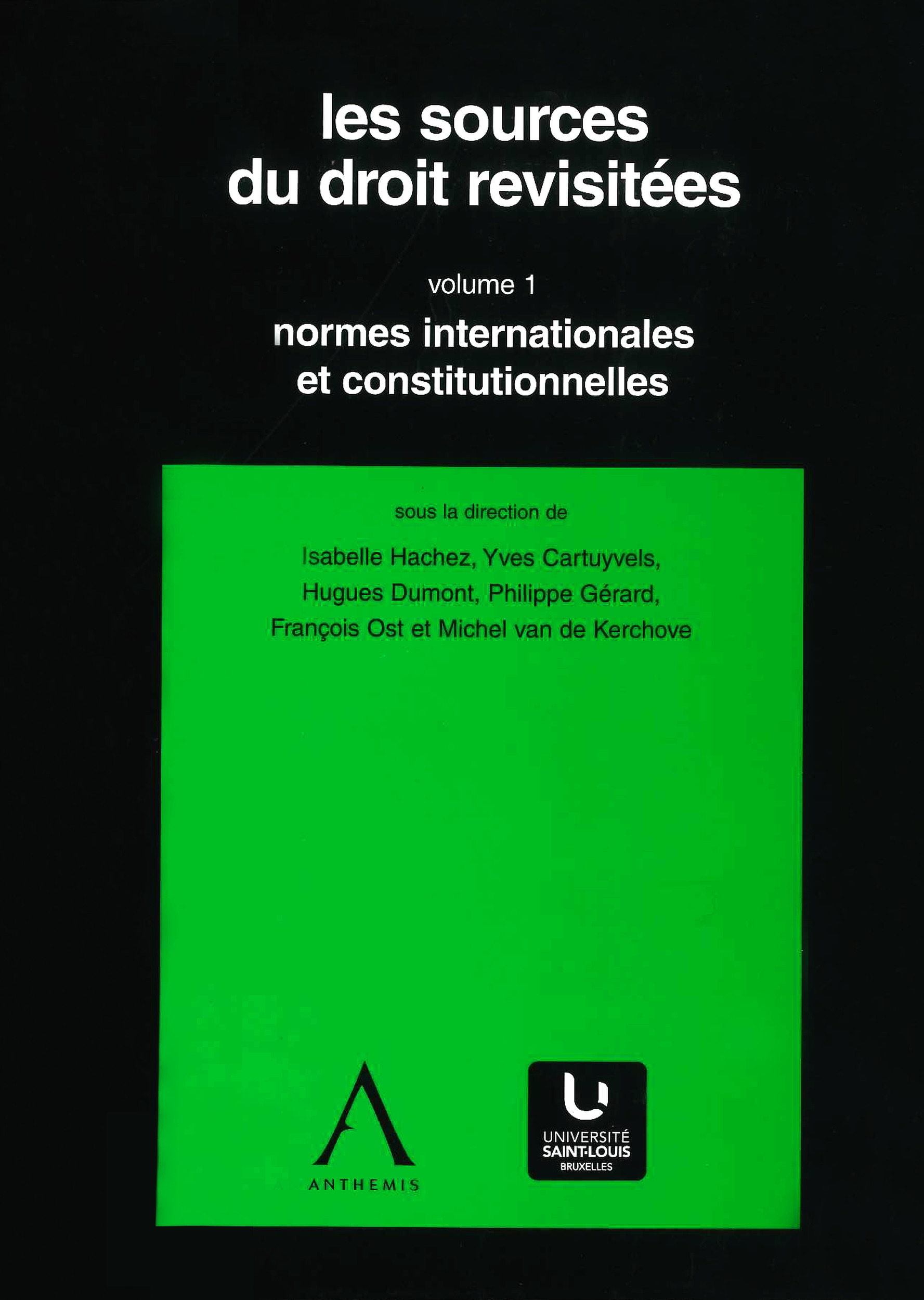 Les sources du droit revisitees (4 volumes)