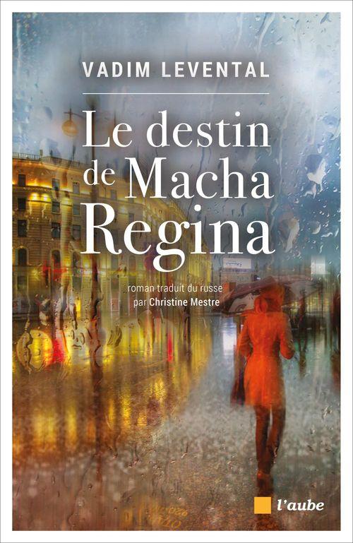 Le destin de Macha Régina