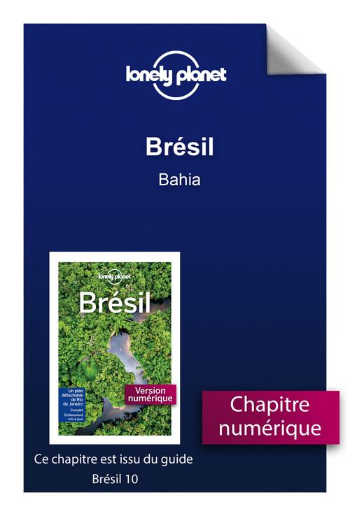Brésil - Bahia  - Lonely Planet Fr