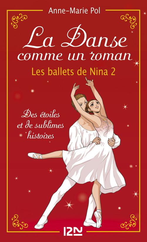 Danse ! HORS-SERIE ; les ballets de Nina t.2