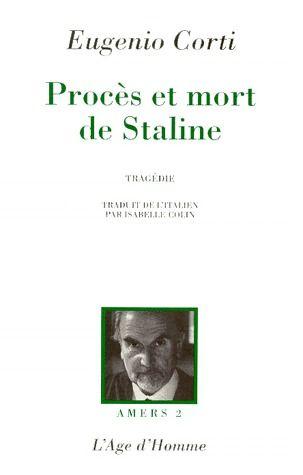 Procès et mort de Staline ; amers t.2
