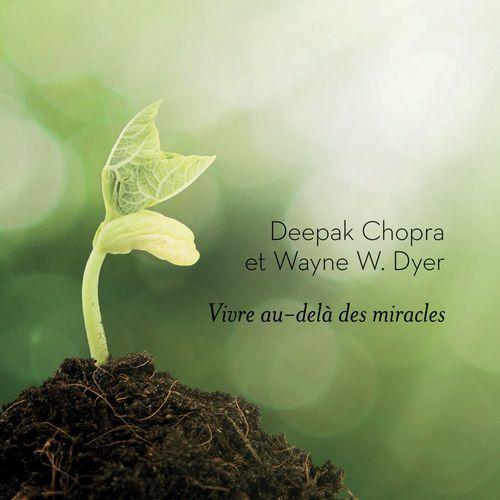 Vivre au-delà des miracles