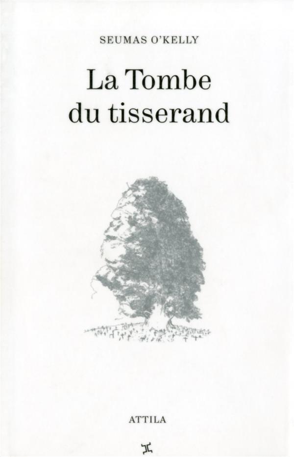 LA TOMBE DU TISSERAND