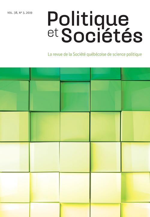 Politique et Sociétés. Vol. 38 No. 3,  2019