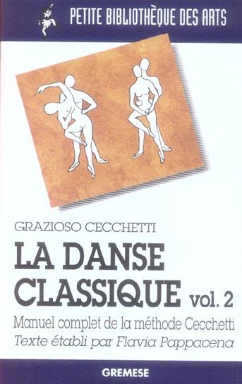 La Danse Classique Volume 2 - Manuel Complet De La Methode  Cecchetti. 2eme Edit