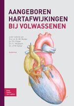 Aangeboren hartafwijkingen bij volwassenen  - F.J. Meijboom - P.G. Pieper - B. J. M. Mulder - J.P.M Hamer