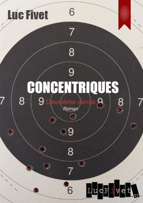 Concentriques. Deuxième cercle