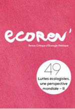 Couverture de Ecorev' n 49 luttes ecologistes, une perspective mondiale ii - ete 2020
