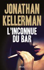 Vente Livre Numérique : L'Inconnue du bar  - Jonathan Kellerman
