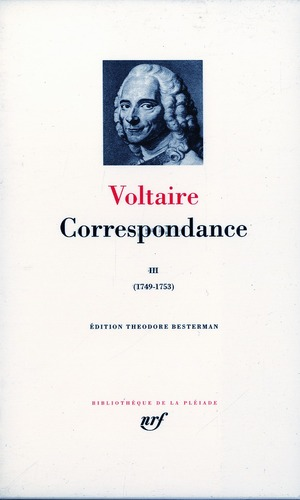 CORRESPONDANCE (TOME 3-JANVIER 1749 - DECEMBRE 1753)