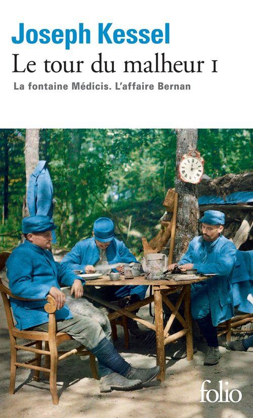 Le tour du malheur t.1 ; la fontaine Médicis ; l'affaire Bernan