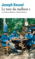 Vente Livre Numérique : Le tour du malheur (Tome 1) - La Fontaine Médicis. L'Affaire Bernan  - Joseph Kessel