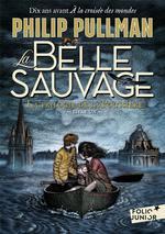 Couverture de La Trilogie De La Poussiere - T1885 - La Belle Sauvage
