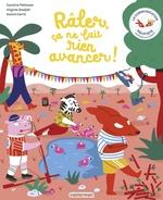 Vente livre :  La Communication pacifiste - Râler, ça ne fait rien avancer !  - Virginie Aladjidi - Caroline Pellissier
