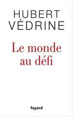 Vente Livre Numérique : Le monde au défi  - Hubert Védrine