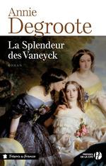 Vente Livre Numérique : La splendeur des Vaneyck  - Annie DEGROOTE
