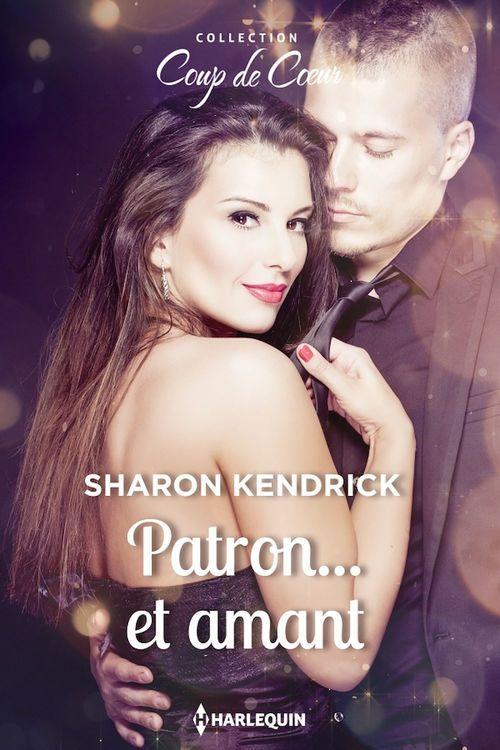 Vente Livre Numérique : Patron... et amant  - Sharon Kendrick