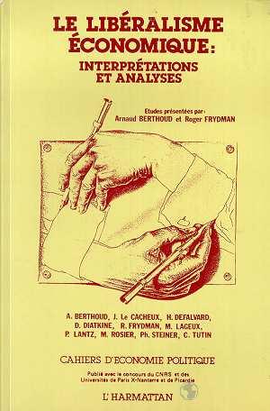 Cahiers d'économie politique N.16/17 ; le libéralisme économique ; interprétations et analyses