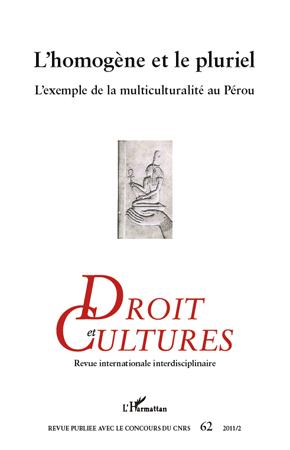 REVUE DROIT ET CULTURES N.62 ; l'homogène et le pluriel ; l'exemple de la multiculturalité au Pérou