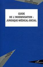 Vente Livre Numérique : Guide de l'indemnisation  - Catherine Meimon Nisenbaum - Etienne Grondard