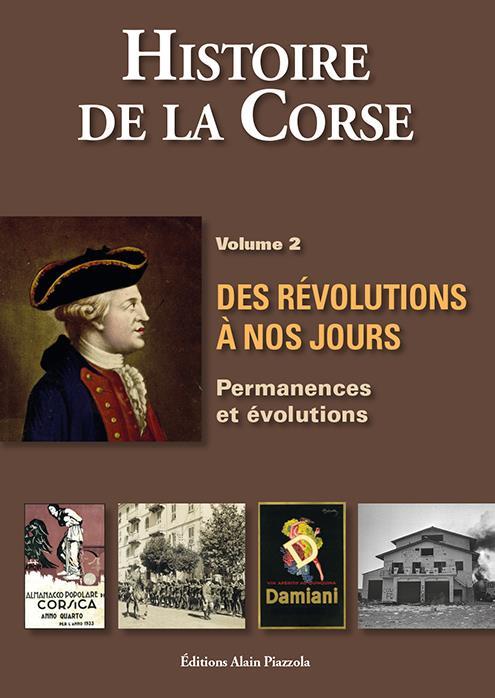 Histoire de la Corse t.2 ; des révolutions à nos jours
