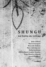 Couverture de Shungu, un festin de lettres