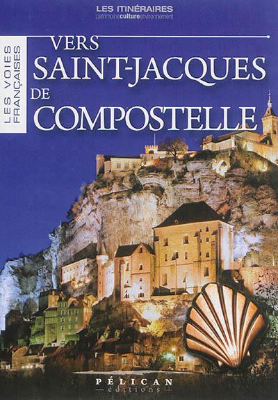 Vers Saint Jacques de Compostelle