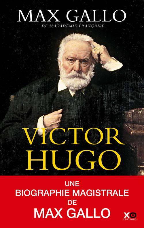Victor Hugo ; édition intégrale