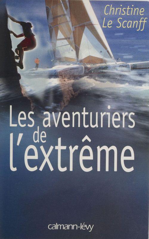Les aventuriers de l'extreme
